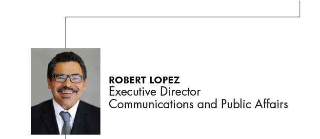 Robert Lopez Executive Director for Communications and Public Affairs
