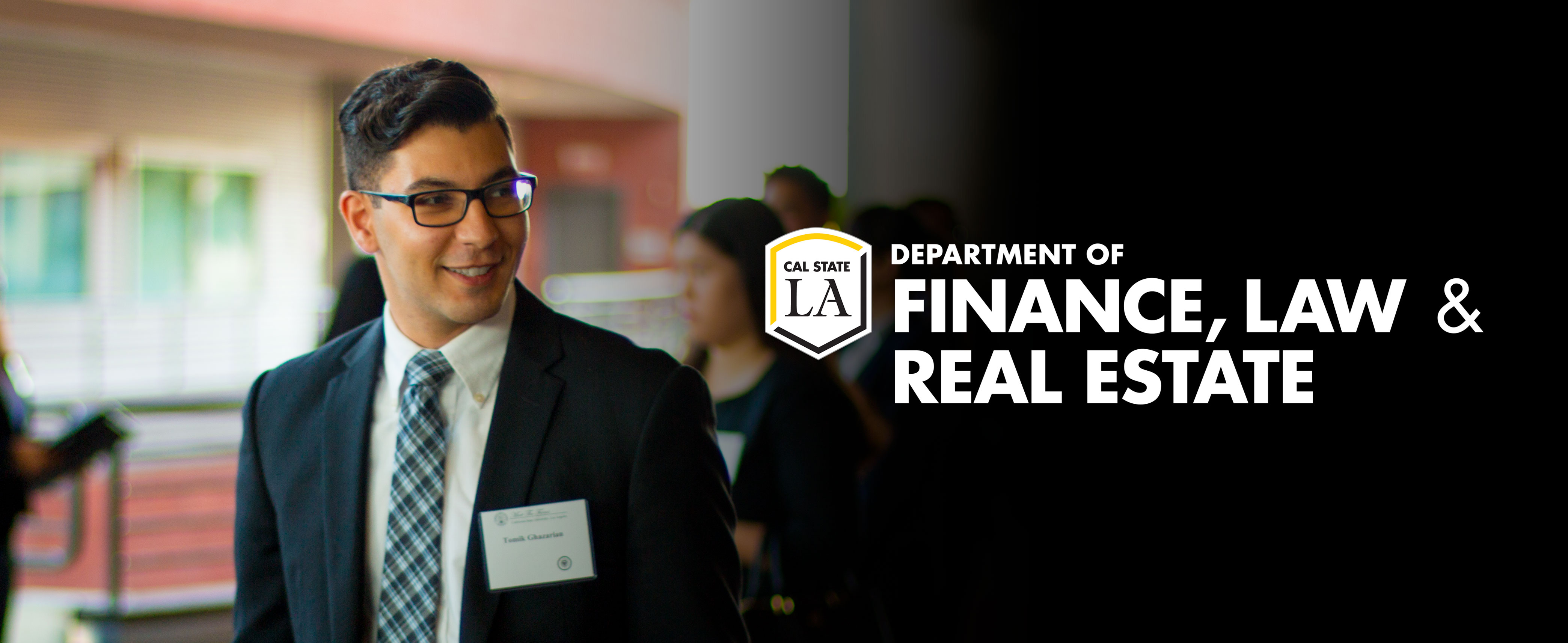 Cal State LA College of Business & Economics   Department of Finance, Law and Real Estate