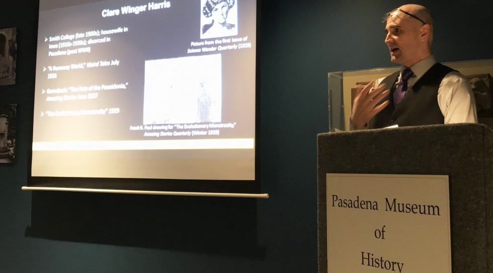 Liberal Studies Professor Patrick B. Sharp spotlights Women Science Fictioneers at the Pasadena Museum of History.